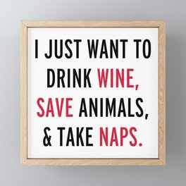 Drink Wine & Save Animals Funny Quote Framed Mini Art Print