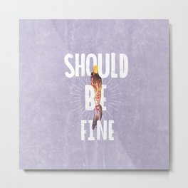 Should Be Fine-Sonic Screwdriver-Doctor Who Metal Print