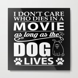 Movie Dog Metal Print