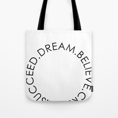 Dream Believe Create Succeed Pt 2 Tote Bag