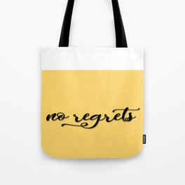 No regrets typographic print, self motivating caption Tote Bag