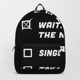 Single. Taken. waiting for next Mods! Backpack