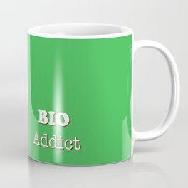 Bio Addict Food Coffee Mug
