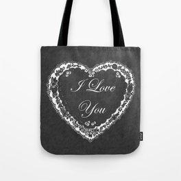 I Love You Valentine Chalkboard Tote Bag