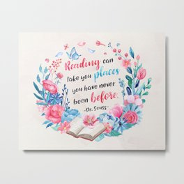 Reading can take you places Metal Print