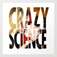 cosima Art Prints featuring Crazy Science by Monika Gross