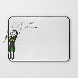"Loki - ""I'm a God, you dull creature!"" (the Avengers) Laptop Sleeve"