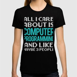 Computer Programming and 3 People Programmers T-shirt