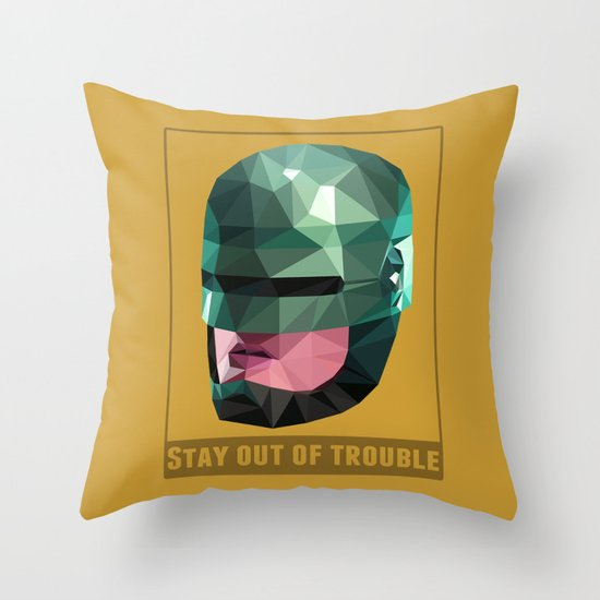 Stay Out of Trouble Throw Pillow