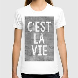 Cest La Vie French Quote That's Life Grey Grunge T-shirt