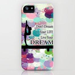 Gymnastics Live Your Dream Design iPhone Case