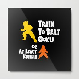 Train to be the best! Metal Print