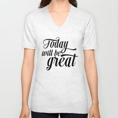 Today will be great - Black & white Unisex V-Neck