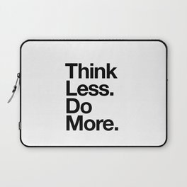 Think Less Do More inspirational wall art black and white typography poster design home decor Laptop Sleeve