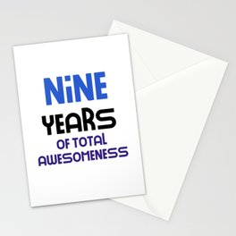 nine years of total awesomeness cute birthday gift idea b day present Stationery Cards