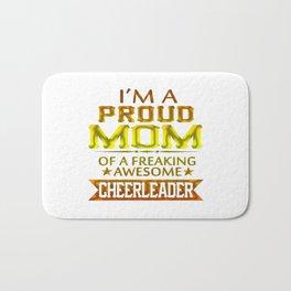 I'M A PROUD CHEERLEADER's MOM Bath Mat