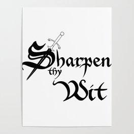 Sharpen Thy Wit Poster