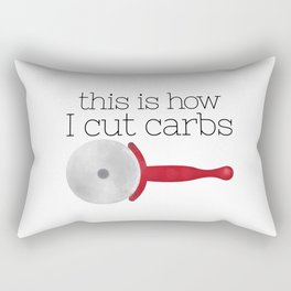This Is How I Cut Carbs Rectangular Pillow