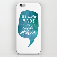we were MADE for each other (Valentine Love Note) iPhone & iPod Skin