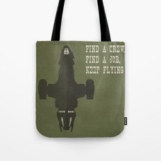 Find a Crew, Find a Job, Keep Flying Tote Bag