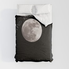I love you to the moon and back Comforters
