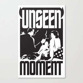UNSEEN MOMENTS Canvas Print