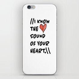 Sound of Your Heart iPhone Skin