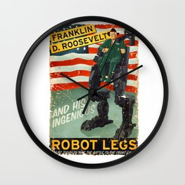 Franklin D. Roosevelt and his Amazing Robot Legs.... Wall Clock