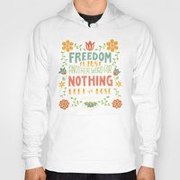 freedom Hoodies featuring Freedom by Lydia Kuekes