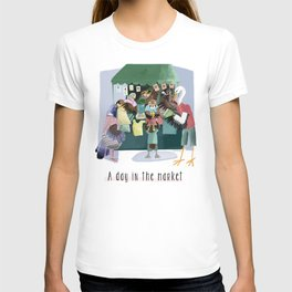 A day in the market T-shirt