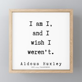 13      Aldous Huxley Quotes    190714   Framed Mini Art Print