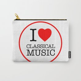 I Love Classical Music, circle Carry-All Pouch