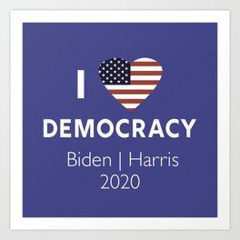 I Love Democracy Vote Biden Harris Art Print