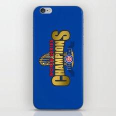 Cubs World Series Winner 2016 iPhone & iPod Skin