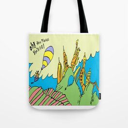 Oh! the places youll go : New York edition Tote Bag