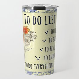 To do list - love, smile, kind, embrace Travel Mug
