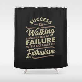 Success Is Walking - Motivational Shower Curtain