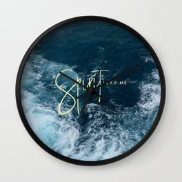 Spirit Lead Me Wall Clock