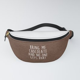 Bring Me Chocolate Funny Quote Fanny Pack
