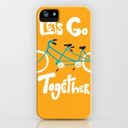 Life's more fun when we're together iPhone Case