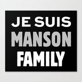 Je Suis - Manson Family Canvas Print