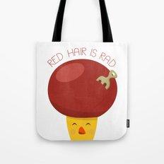 Red Hair is Rad Tote Bag