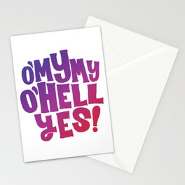 Oh my my, oh hell yes Stationery Cards