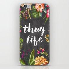 Thug Life iPhone Skin