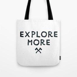 Explore More Quote Black and White Tote Bag