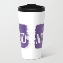Not Interested Travel Mug