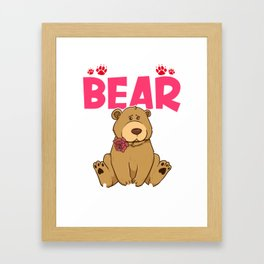 Cute & Funny I Can't Bear To Be Without You Pun Framed Art Print