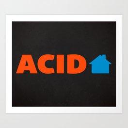 Acid House Music Quote Art Print