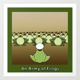 AN ARMY OF FROGS Art Print