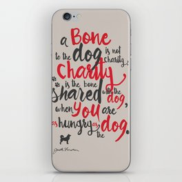 "Jack London on Charity - or ""a bone to the dog"" Illustration, Poster, motivation, inspiration quote, iPhone Skin"